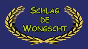 Schlag de Wongscht